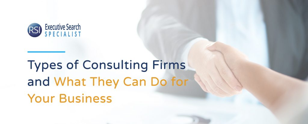 Types-of-Consulting-Firms-and-What-They-Can-Do-for-Your-Business