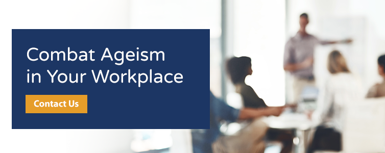 combat ageism in your workpace